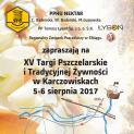 XV Targi Pszczelarskie i Tradycyjnej Żywności w Karczowiskach